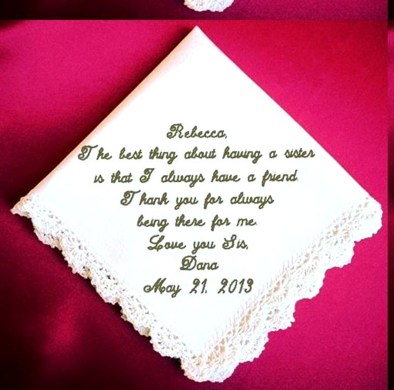 Sister of the Bride Heirloom Embroidered, Personalized Hanky, Gift, Handkerchief